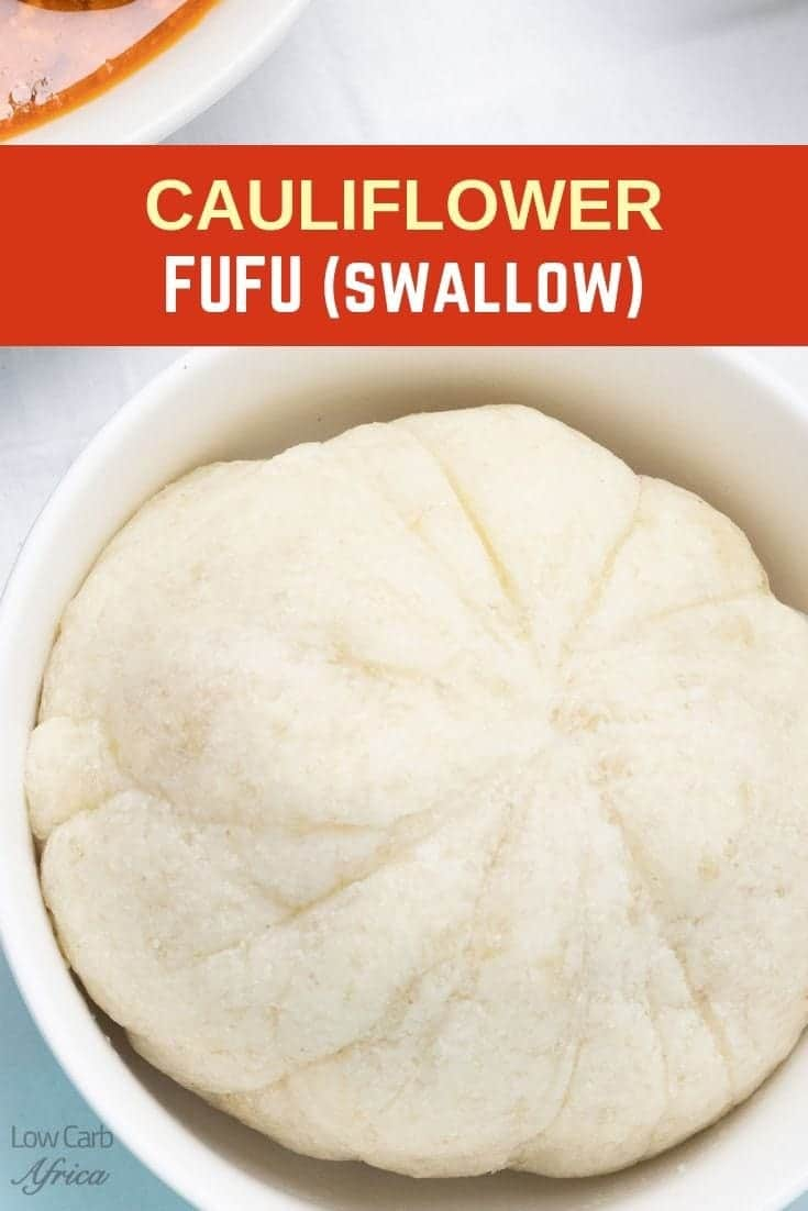 Cauliflower Fufu (Swallow)